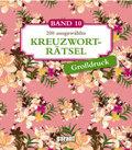 200 ausgewählte Kreuzworträtsel - Bd.10