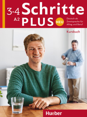 Schritte plus Neu - Deutsch als Fremdsprache / Deutsch als Zweitsprache: Kursbuch; Bd.3+4