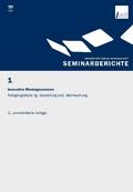 Innovative Montagesysteme - Anlagengestaltung, -bewertung und -überwachung