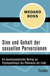 Sinn und Gehalt der sexuellen Perversionen