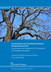 Grammatik im fremdsprachlichen Deutschunterricht