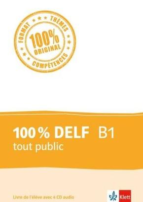 100 % DELF B1 tout public - Livre de l'élève, m. 4 Audio-CDs