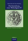 Die Entstehung einer Weltreligion - Tl.4