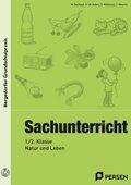 Sachunterricht - 1./2. Klasse, Natur und Leben, m. CD-ROM