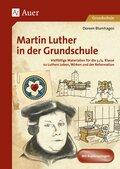 Martin Luther in der Grundschule