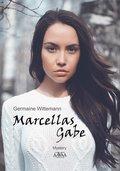 Marcellas Gabe - Großdruckausgabe