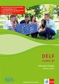 DELF scolaire - Prets pour l' Europe, Nouvelle édition: Niveau B2 - Arbeitsheft, m. mp3-CD