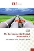 The Environmental Impact Assessment &