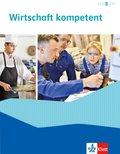 Wirtschaft kompetent - Schülerbuch
