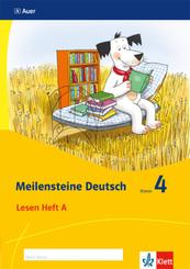 Meilensteine Deutsch (2017): Meilensteine Deutsch - Ausgabe ab 2017 - 4. Schuljahr, Lesen Heft A