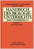 Handbuch des Biologieunterrichts, Sekundarbereich I: Evolution; Bd.7