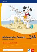 Meilensteine Deutsch in kleinen Schritten (2017): 3/4. Schuljahr, Grammatik Heft B