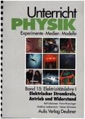 Unterricht Physik: Elektrizitätslehre I, m. CD-ROM; Bd.15
