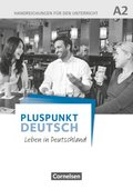 Pluspunkt Deutsch - Leben in Deutschland: Handreichungen für den Unterricht mit Kopiervorlagen (Gesamtband)