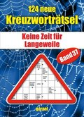 124 neue Kreuzworträtsel - Bd.37