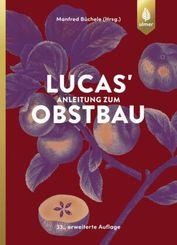 Lucas' Anleitung zum Obstbau