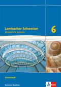 Lambacher-Schweizer, Ausgabe Nordrhein-Westfalen (2016): 6. Schuljahr, Arbeitsheft