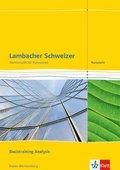 Lambacher-Schweizer, Kursstufe Baden-Württemberg (2016): 11./12. Schuljahr, Basistraining Analysis