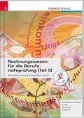 Rechnungswesen für die Berufsreifeprüfung - Personalverrechnung & Steuerlehre aktuell