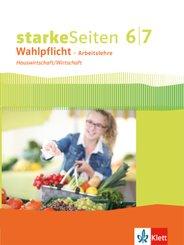 starkeSeiten Wahlpflicht - Arbeitslehre Hauswirtschaft/Wirtschaft 6/7. Ausgabe Nordrhein-Westfalen