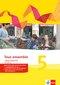 Tous Ensemble. Ausgabe ab 2013: Cahier d'activités mit MP3-CD; Bd.5