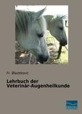 Lehrbuch der Veterinär-Augenheilkunde
