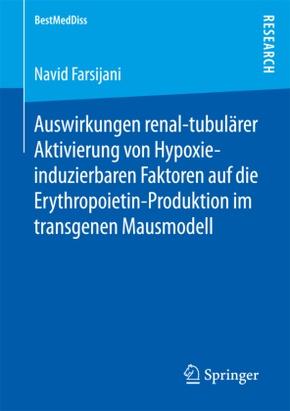Auswirkungen renal-tubulärer Aktivierung von Hypoxie-induzierbaren Faktoren auf die Erythropoietin-Produktion im transge