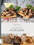 Kulinarische Pilzkunde