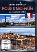 Der Reiseführer: Paris & Marseille entdecken und erleben, 1 DVD