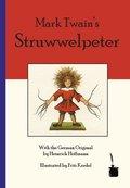 Mark Twain's Struwwelpeter, deutsch-englische Ausgabe