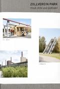 Zollverein Park. Staub, Stille und Spektakel