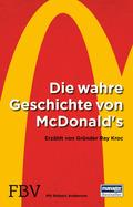 Die wahre Geschichte von McDonald's - Erzählt von Gründer Ray Kroc