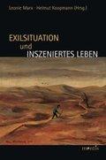 Exilsituation und inszeniertes Leben