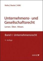 Unternehmens- und Gesellschaftsrecht (f. Österreich): Unternehmensrecht; 1 - Bd.1