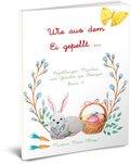 Wie aus dem Ei gepellt - Bd.4