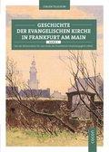 Geschichte der evangelischen Kirche in Frankfurt am Main - Bd.1