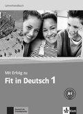 Mit Erfolg zu Fit in Deutsch: Lehrerhandbuch; .1