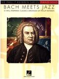 The Phillip Keveren Series: Bach Meets Jazz, piano solo