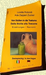 Von Sizilien in die Toskana