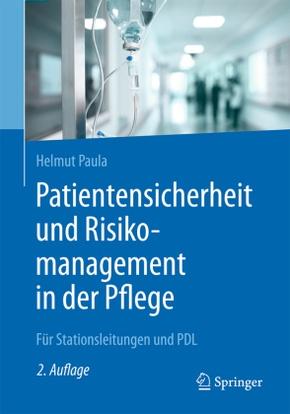 Patientensicherheit und Risikomanagement in der Pflege