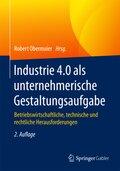 Industrie 4.0 als unternehmerische Gestaltungsaufgabe