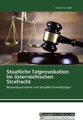 Staatliche Tatprovokation im österreichischen Strafrecht