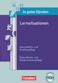 In guten Händen, Gesundheits- und Krankenpflege: Gesundheits- und Kinderkrankenpflege, Lernsituationen, 1 CD-ROM; Bd.1-3