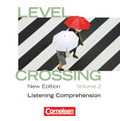 Level Crossing, New Edition: Listening Comprehension, 1 Audio-CD; .2