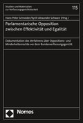 Parlamentarische Opposition zwischen Effektivität und Egalität