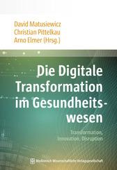Die Digitale Transformation im Gesundheitswesen