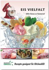 Eis Vielfalt - Rezepte geeignet für KitchenAid