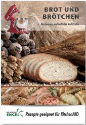 Brot und Brötchen - Rezepte geeignet für KitchenAid