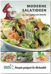 Moderne Salatideen - Rezepte geeignet für KitchenAid
