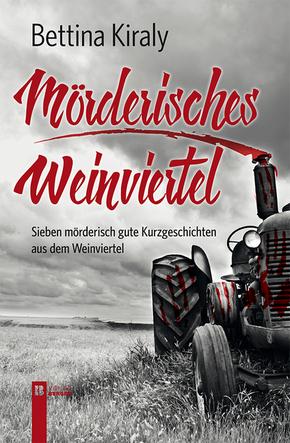 Mörderisches Weinviertel; Volume 2